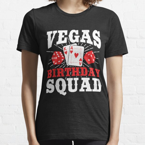 Matching Vegas Birthday Squad - Las Vegas Birthday Party  Essential T-Shirt