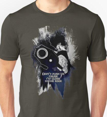Spike - Don't push me... T-Shirt