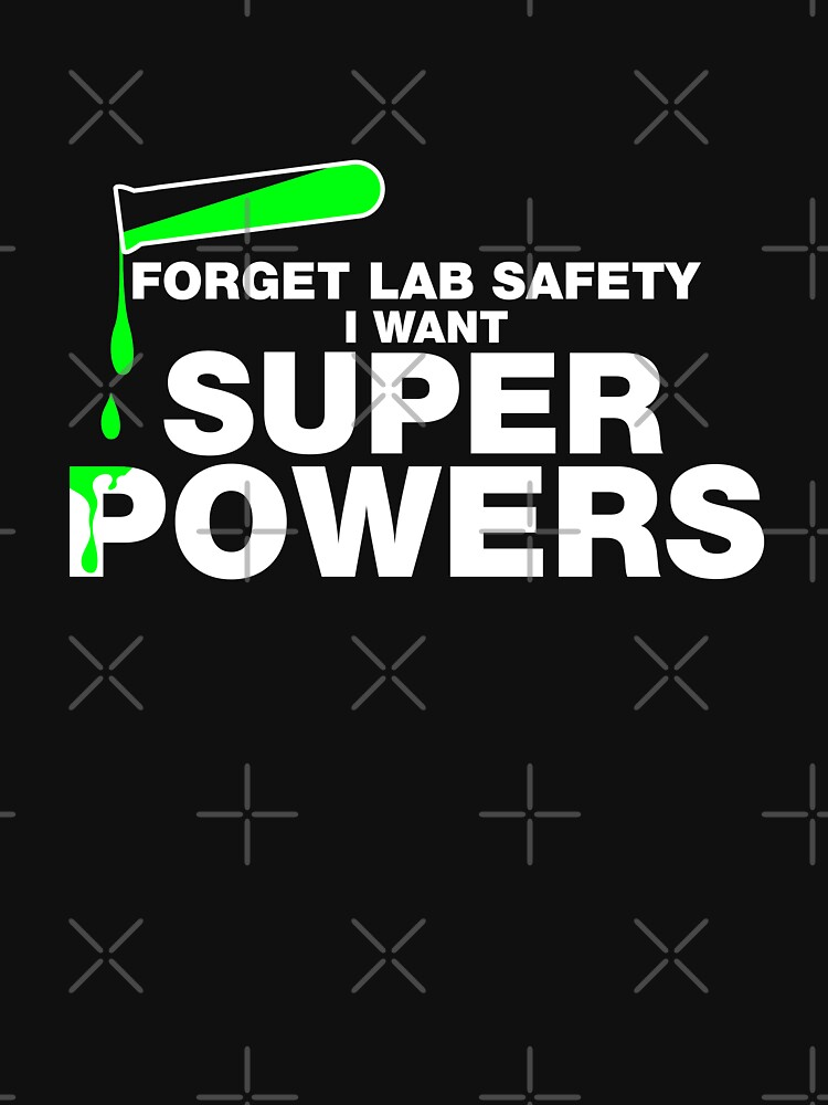 Funny Lab Safety T-shirt by lolotees