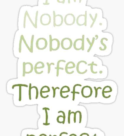 I Am Perfect Sticker