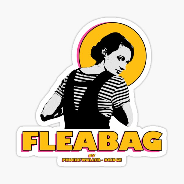 FLEABAG by PHOEBE WALLER-BRIDGE Sticker