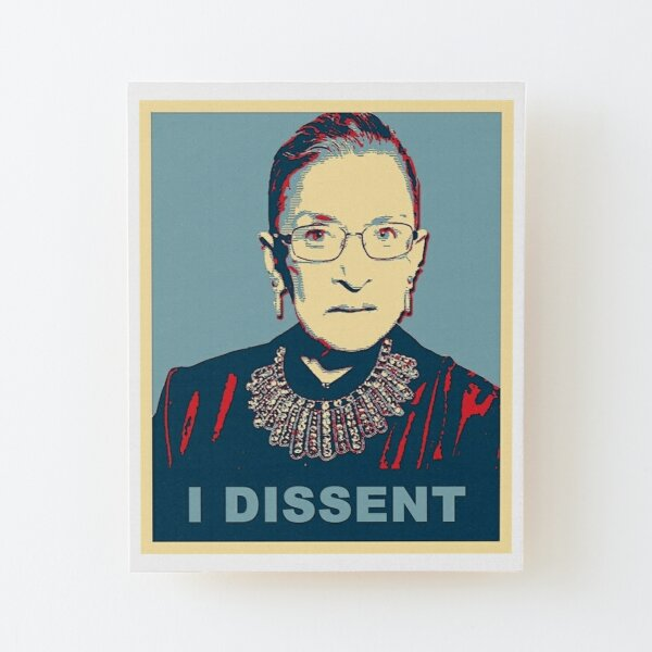 Notorious RBG I DISSENT Wood Mounted Print