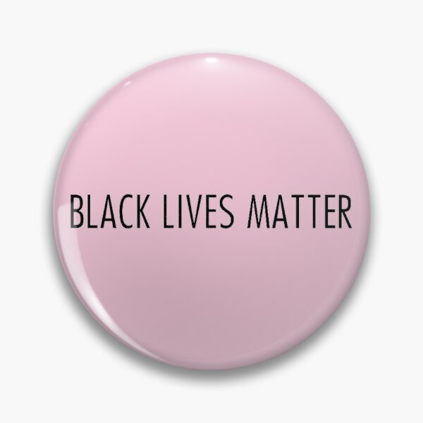 black lives matter pink Pin