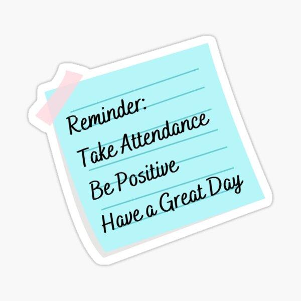 Attendance Reminder Sticker
