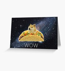 Taco Doge In Space Greeting Card