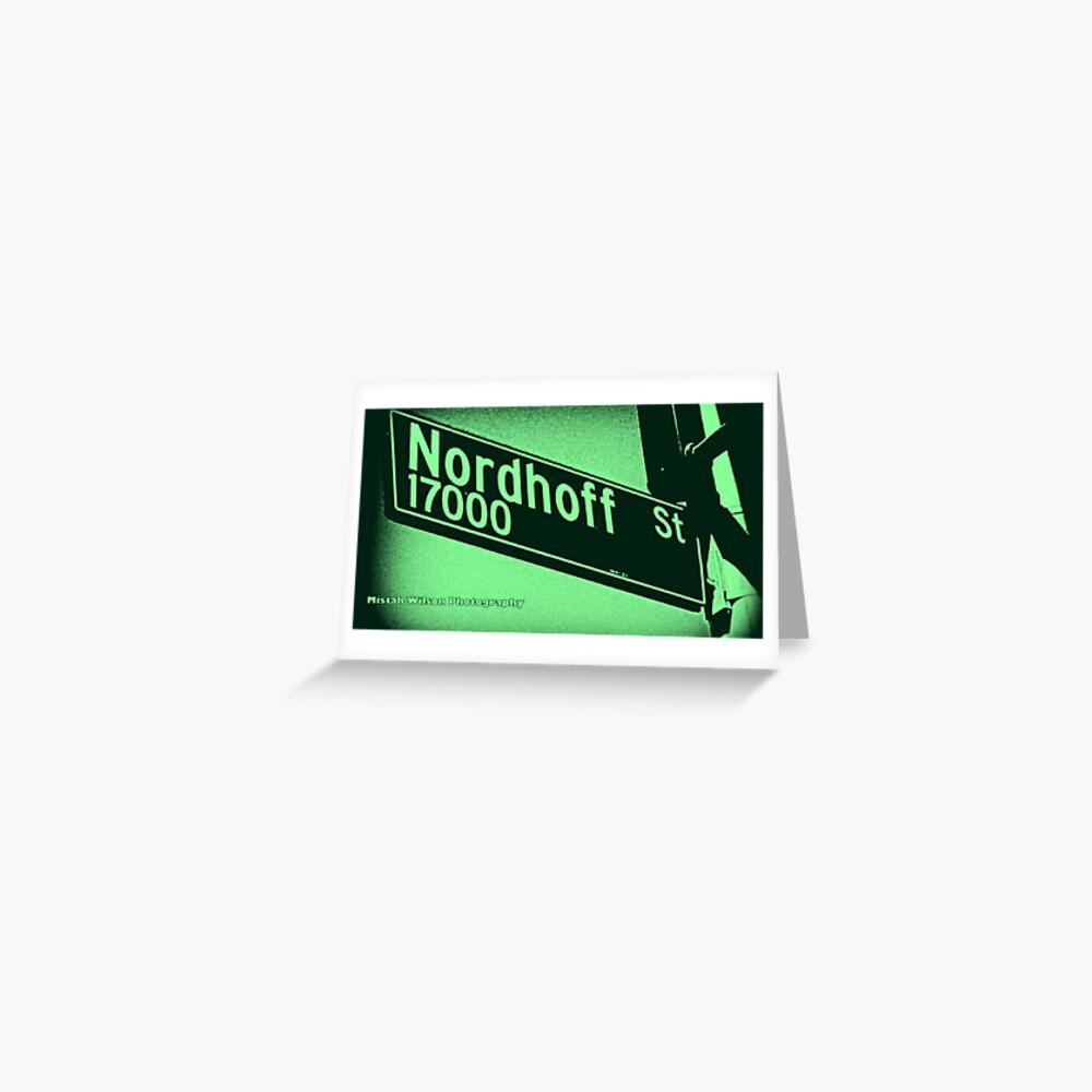 Nordhoff Street, SFV, Los Angeles, CA MINT CHIP by Mistah Wilson Greeting Card