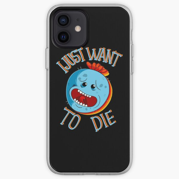 mr meeseeks i just want to die  iPhone Soft Case