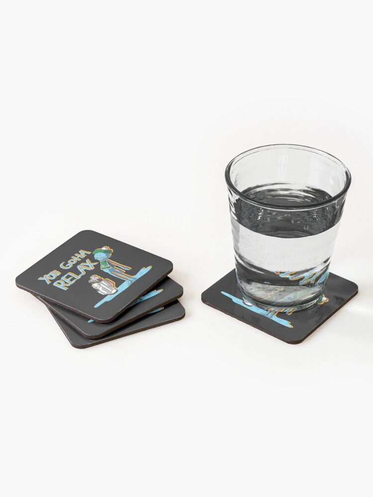 Alternate view of mr meeseeks  Quote  You Gotta Relax Coasters (Set of 4)