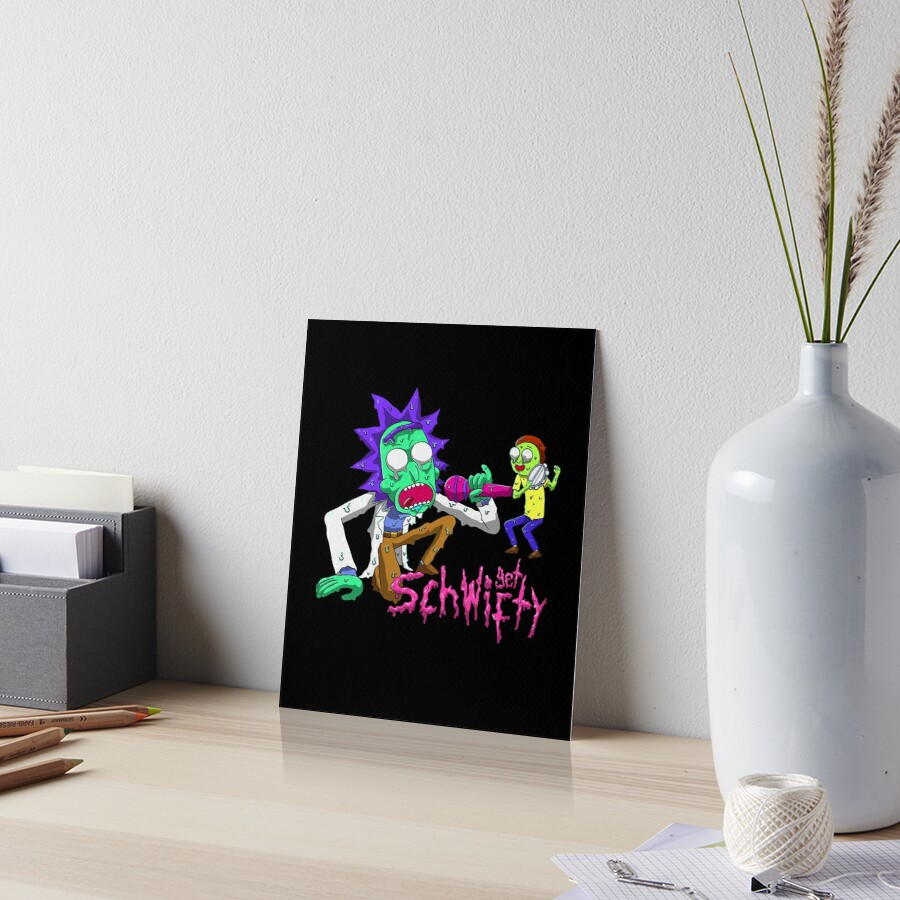 rick and morty get schwifty Art Board Print