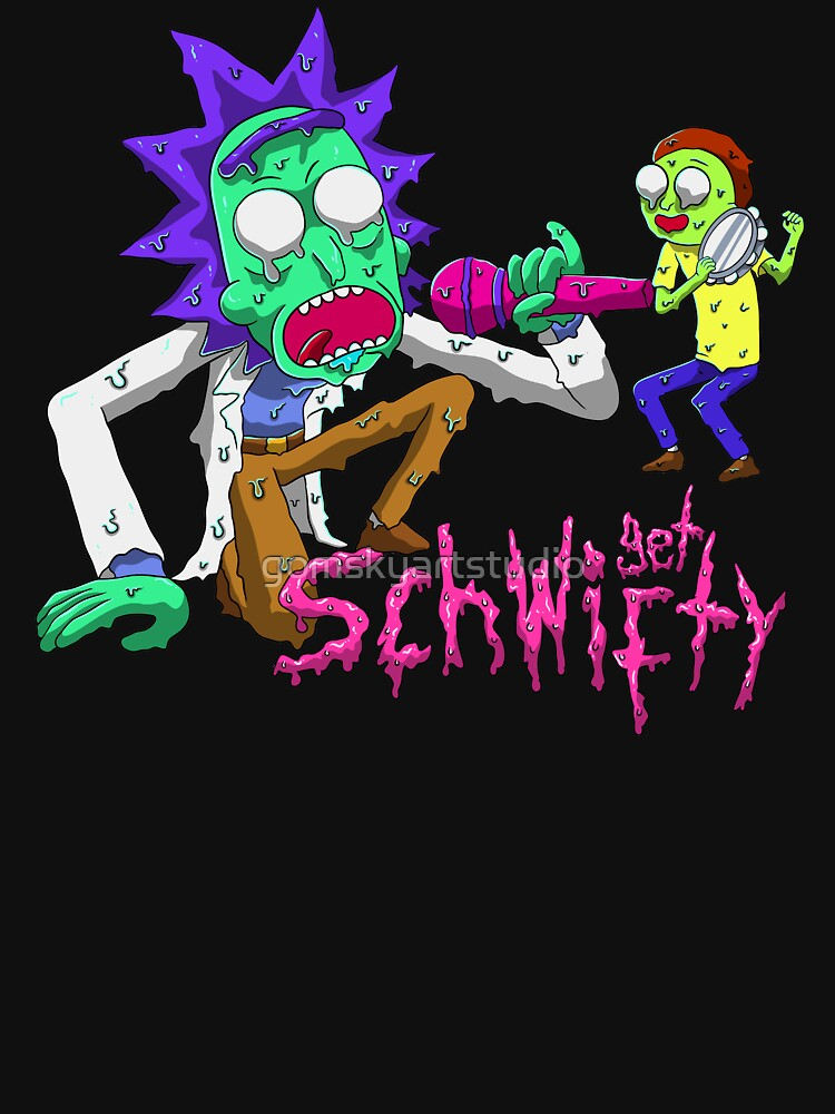 rick and morty get schwifty by gomskyartstudio