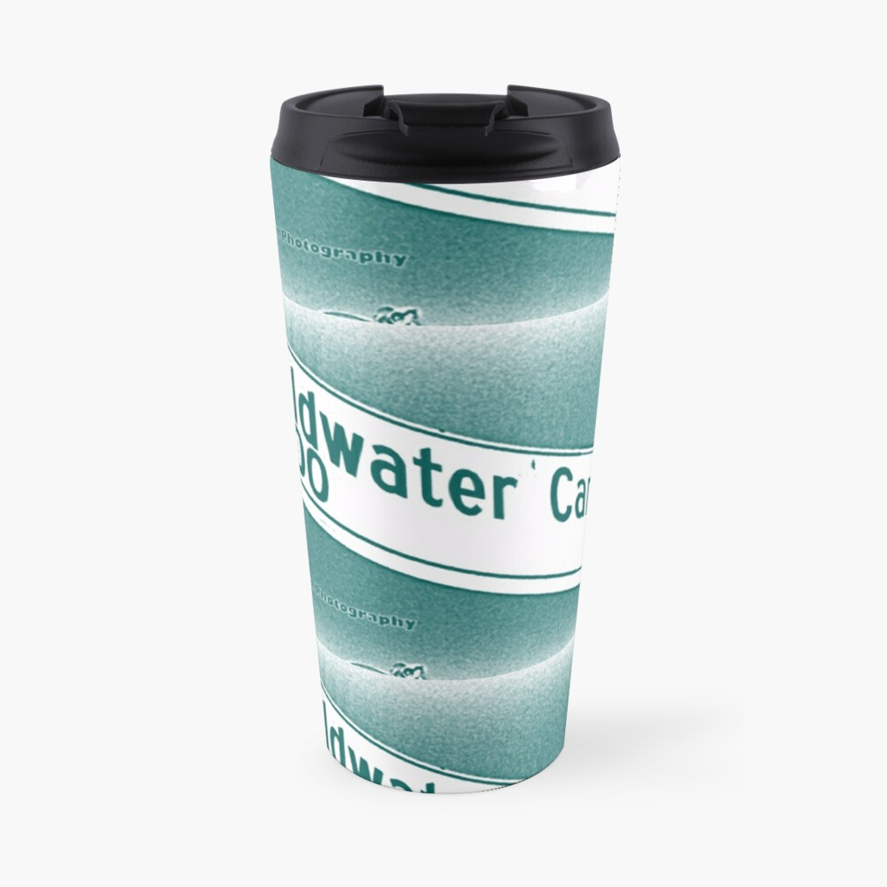 Coldwater Canyon Avenue, SFV, Los Angeles WATERY by Mistah Wilson Travel Mug