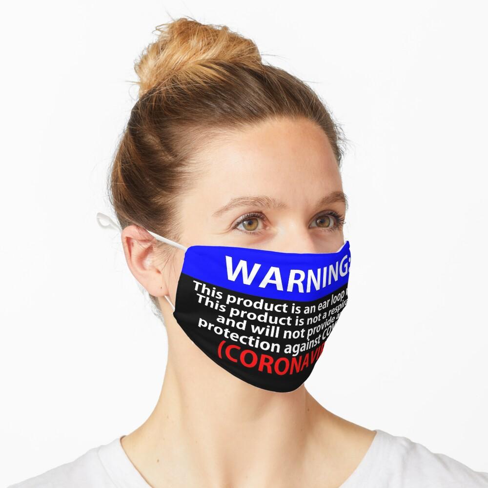 Warning Mask - No protection against the Coronaviurs Mask