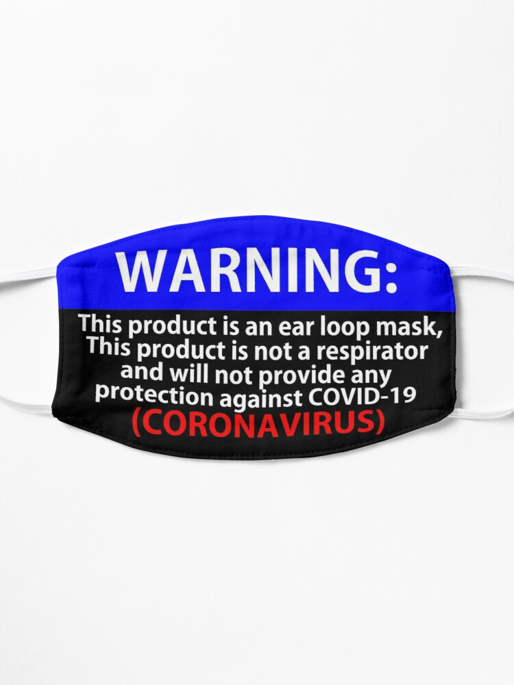 Alternate view of Warning Mask - No protection against the Coronaviurs Mask