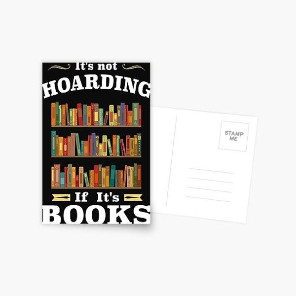 It's not Hoarding if It's Books Postcard