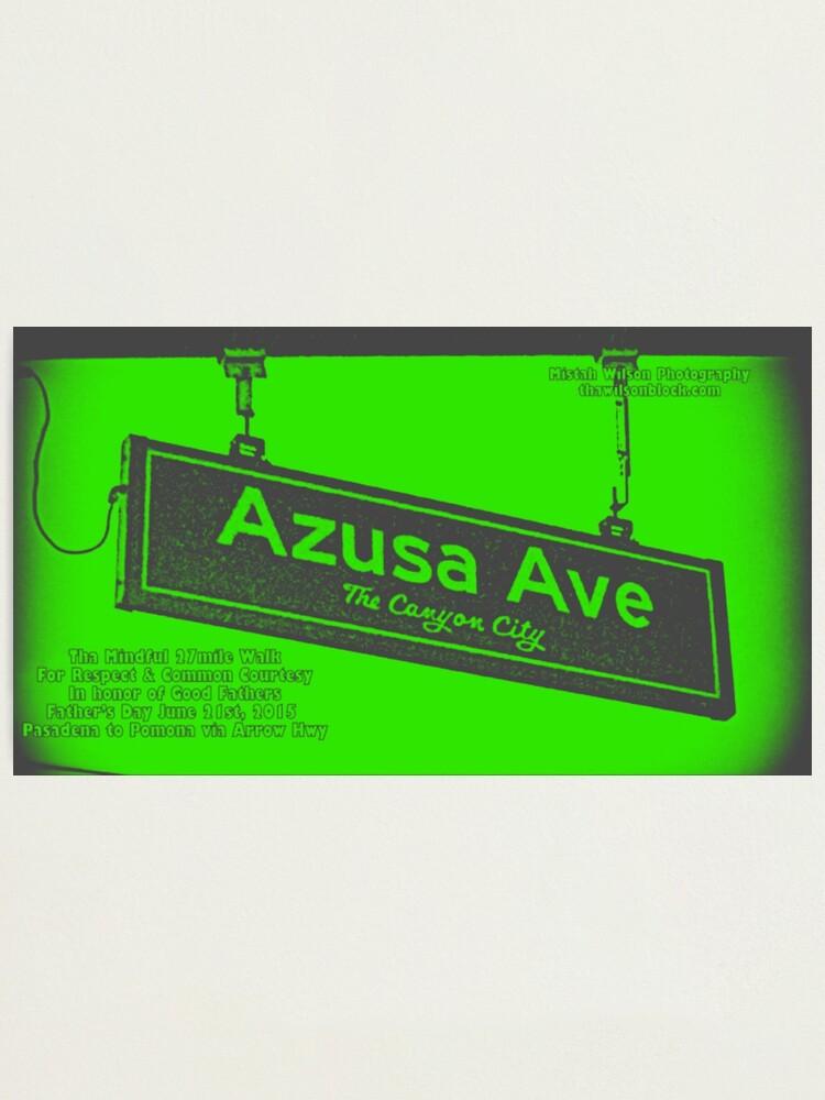 Alternate view of Azusa Avenue, Azusa, CA by Mistah Wilson Photographic Print
