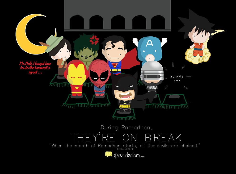 Ramadhan: Superheroes on a Break by SpreadSaIam