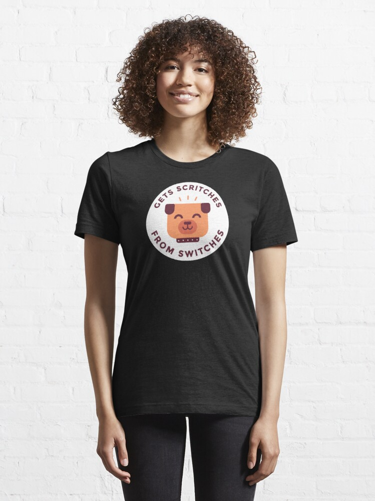 Alternate view of Gets scritches from switches Essential T-Shirt