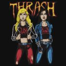 Thrash Metal Chicks by MetalheadMerch
