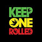 Keep One Rolled by KarterRhys