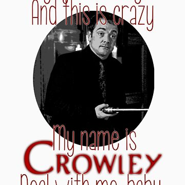 Hey I Just Met You, And This Is Crazy - Crowley Version by PippinT