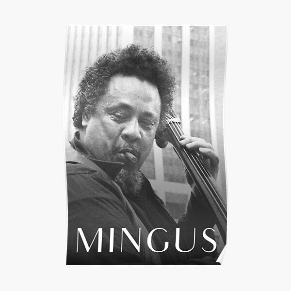 Charles Mingus Jazz Bassist Poster