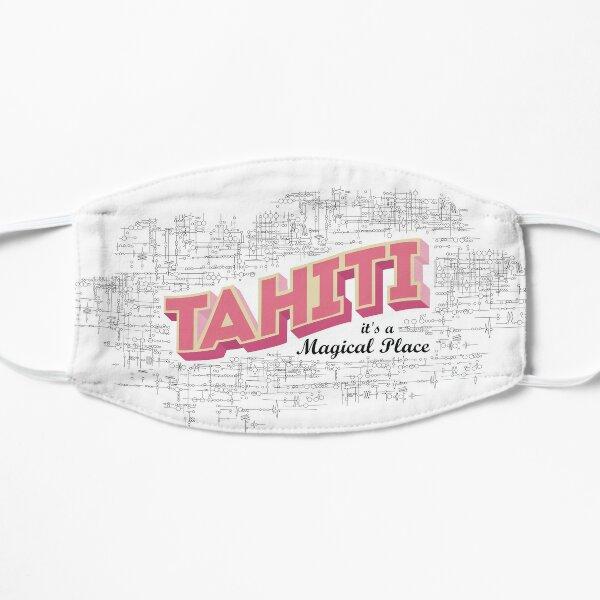 Tahiti it's a magical place 2 Mask