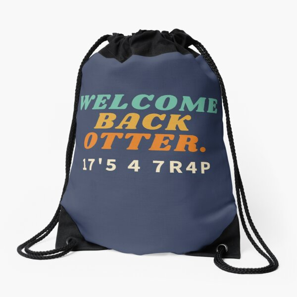 Welcome Back Otter - Kotter Parody - It's A Trap Drawstring Bag