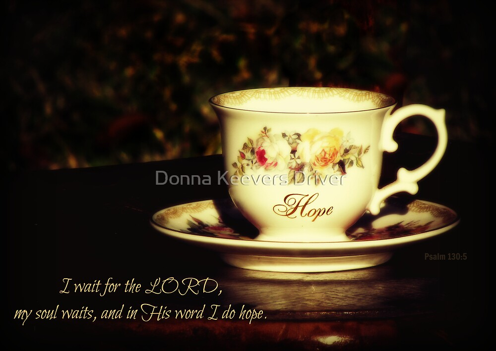 ~ A Drink of Hope ~ by Donna Keevers Driver