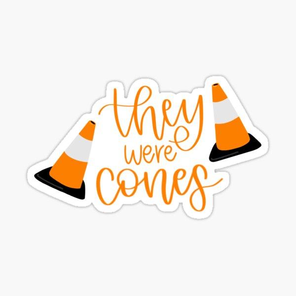 """""""They Were Cones"""" The Wedding Singer Sticker"""