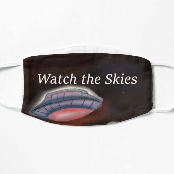 Watch the Skies Flat Mask