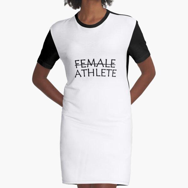 Female athlete feminist quote Graphic T-Shirt Dress