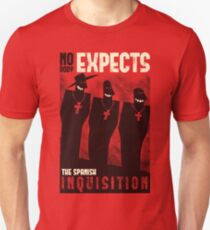 Nobody expects them! Unisex T-Shirt