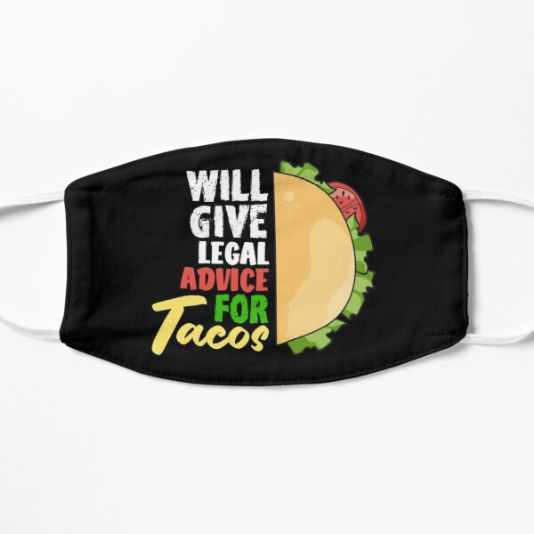 Will Give Legal Advice For Tacos Lawyer Law Student School Graduation Gift Mask