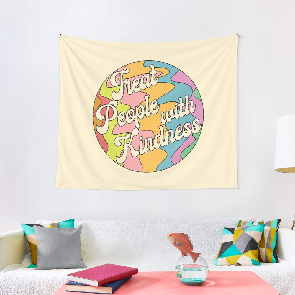 Groovy Treat 'Em With Kindness Design Tapestry