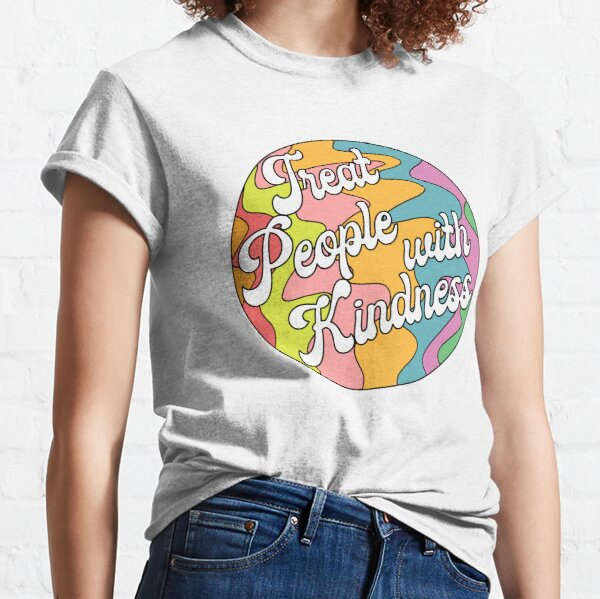 Groovy Treat 'Em With Kindness Design Classic T-Shirt
