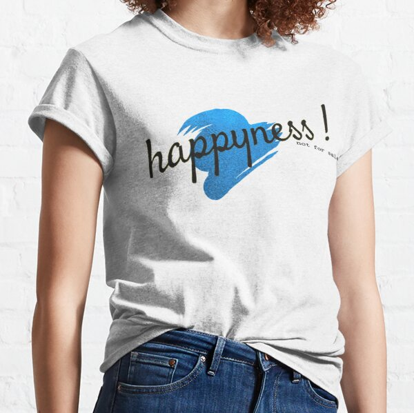 happyness Classic T-Shirt
