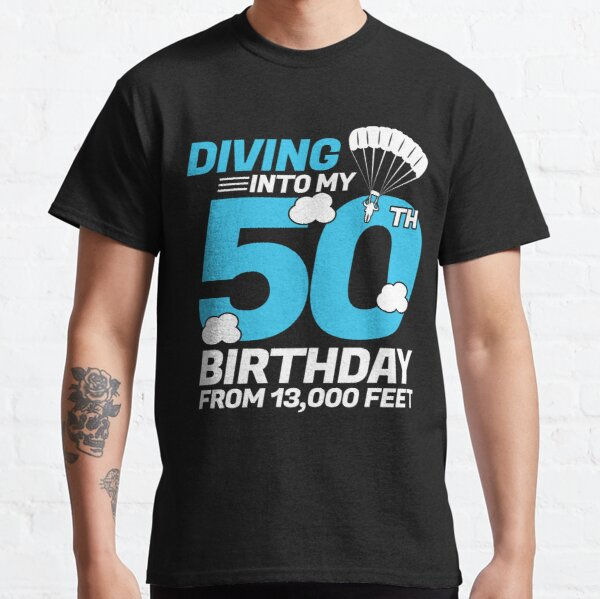 Diving Into My 50th Birthday - Funny Skydiving Birthday Classic T-Shirt
