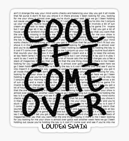 lyrics series: cool if I come over Sticker