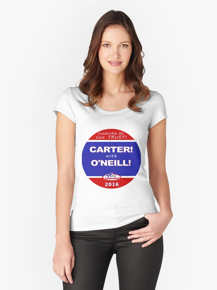 Carter - O'Neill for President Women's Fitted Scoop T-Shirt Front