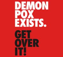 Demon Pox Exists