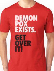 Demon Pox Exists Unisex T-Shirt