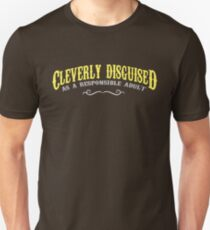 Cleverly Disguised Unisex T-Shirt