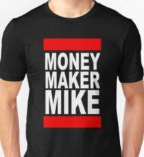 Money Maker Mike T-Shirt