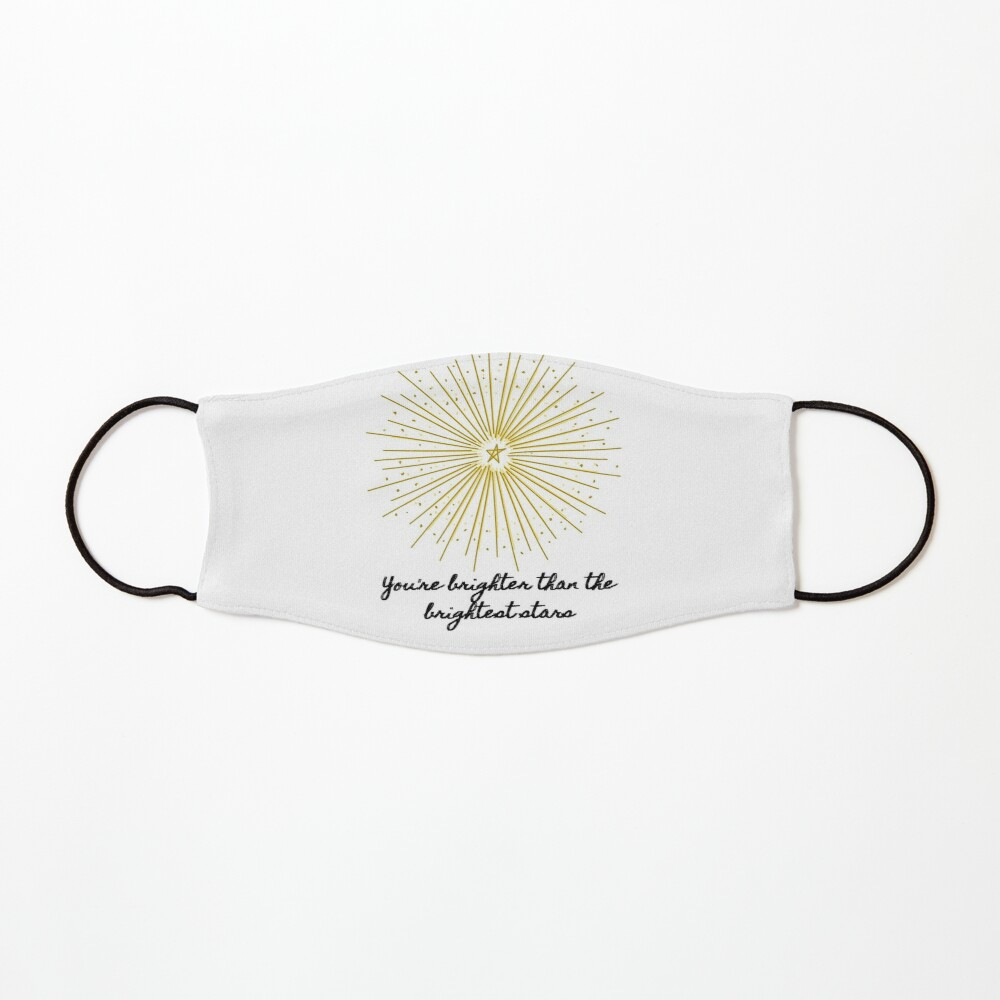 Brighter Than the Brightest Stars  Mask