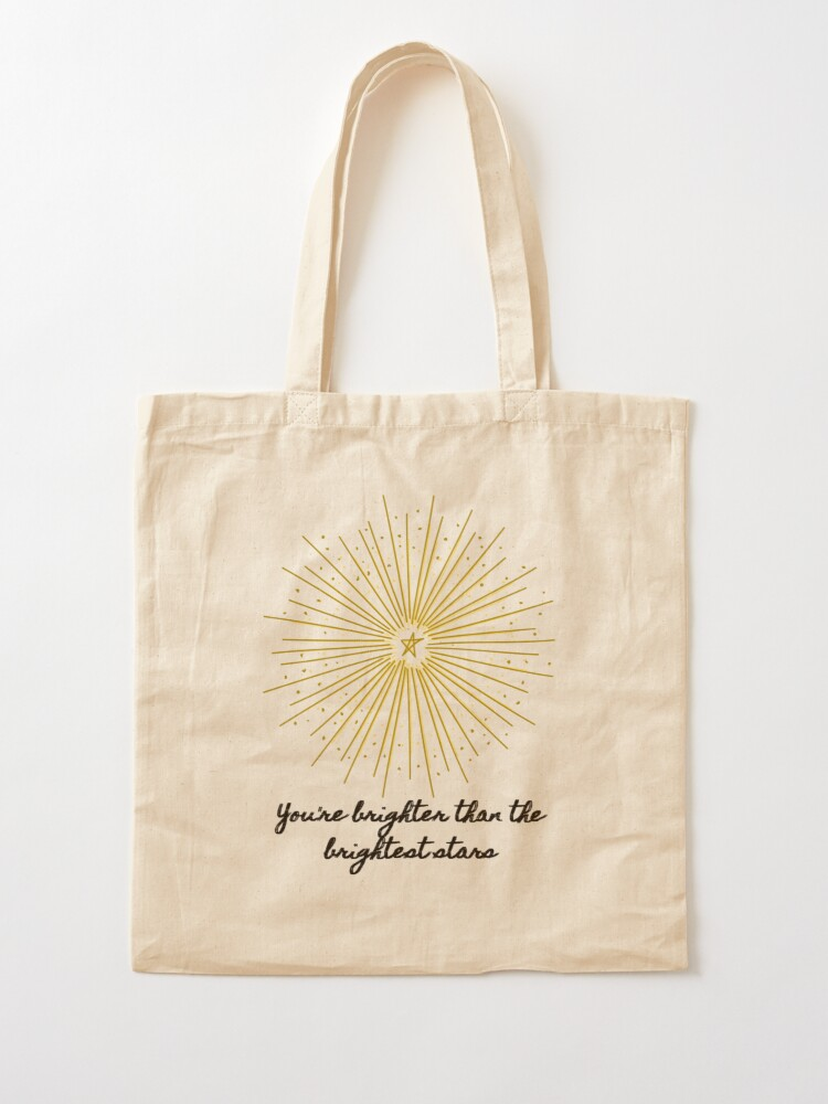 Alternate view of Brighter Than the Brightest Stars  Tote Bag