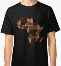 Flexin My Complexion Classic T-Shirt