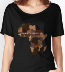 Flexin My Complexion Women's Relaxed Fit T-Shirt