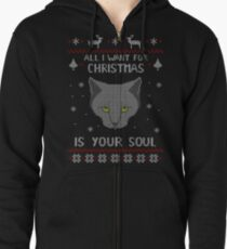 all I want for Christmas is your SOUL - ugly christmas sweater  Zipped Hoodie