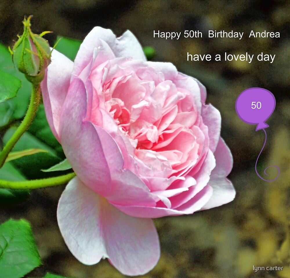 Happy Birthday Andrea by lynn carter