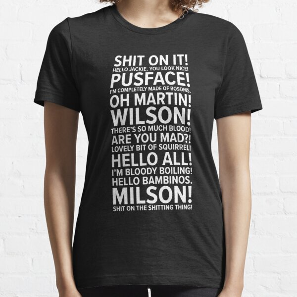 Friday Night Dinner Quotes Essential T-Shirt